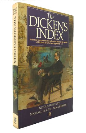 THE DICKENS INDEX. Nicolas Bentley, Michael Slater, Nina Burgis