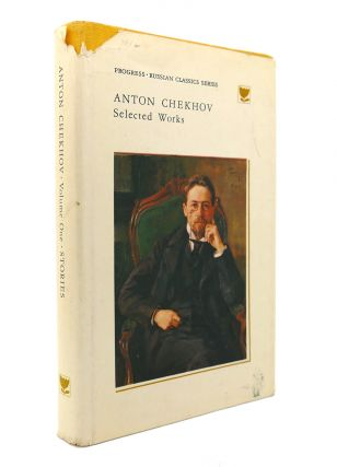 ANTON CHEKHOV SELECTED WORKS VOL. 1. Anton Chekhov