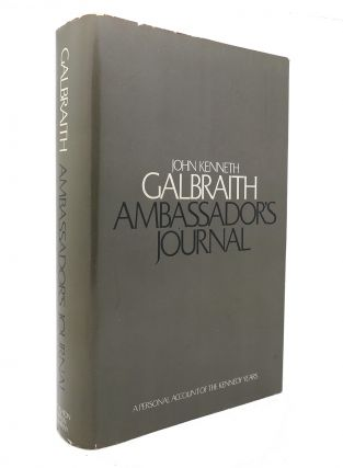 AMBASSADOR'S JOURNAL. John Kenneth Galbraith