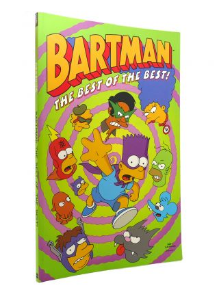 BARTMAN The Best of the Best! Matt Groening, Steve Vance, Jan Strnad