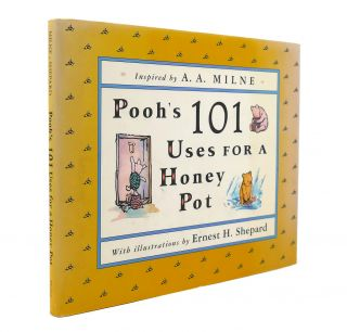 POOH'S 101 USES FOR A HONEY POT. A. A. Milne