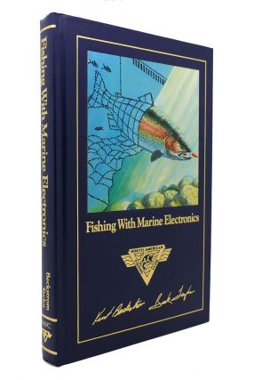 FISHING WITH MARINE ELECTRONICS Complete Angler's Library