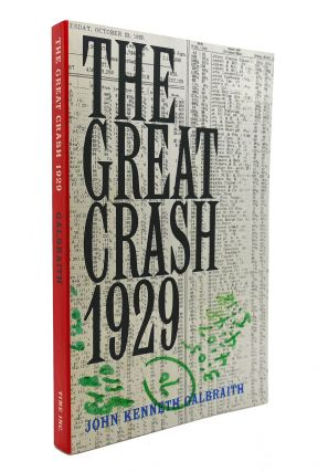THE GREAT CRASH 1929. John Kenneth Galbraith