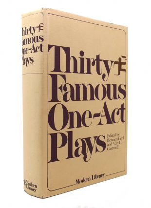 THIRTY FAMOUS ONE-ACT PLAYS. Bennett Cerf, Van H. Cartmell
