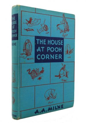 THE HOUSE AT POOH CORNER. A. A. Milne