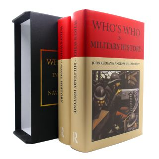 WHO'S WHO IN MILITARY HISTORY/WHO'S WHO IN NAVAL HISTORY. Alastair Wilson John Keegan