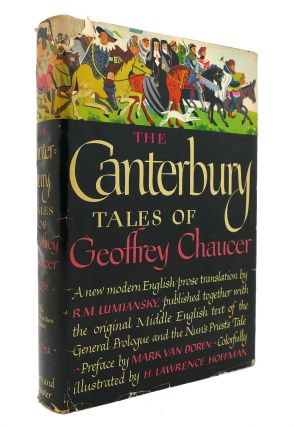 THE CANTERBURY TALES OF GEOFFREY CHAUCER. R. M. Lumiansky