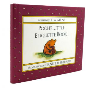 POOH'S LITTLE ETIQUETTE BOOK Winnie-The-Pooh. A. A. Milne