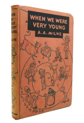 WHEN WE WERE VERY YOUNG. A. A. Milne