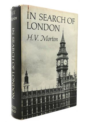 IN SEARCH OF LONDON. H. V. Morton