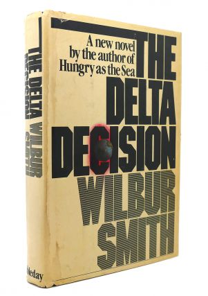THE DELTA DECISION. Wilbur A. Smith