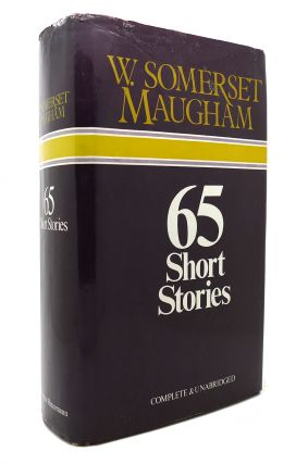 65 SHORT STORIES. W Somerset Maugham