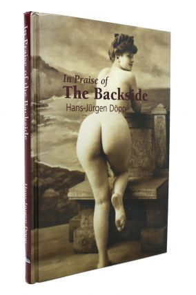IN PRAISE OF THE BACKSIDE Temptation Collection. Hans-Jurgen Dopp