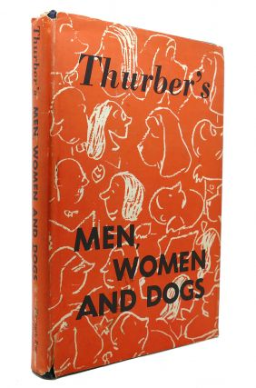 MEN, WOMEN AND DOGS. James Thurber