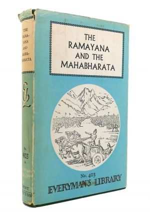 THE RAMAYANA AND THE MAHABHARATA. Romesh C. Dutt