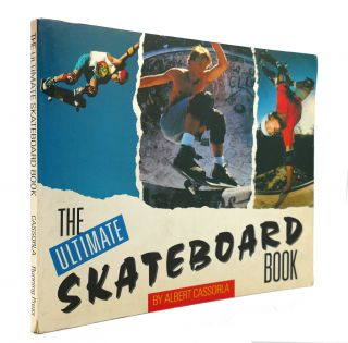 ULTIMATE SKATEBOARD BOOK. Albert Cassorla