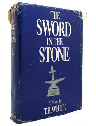 THE SWORD AND THE STONE. T. H. White