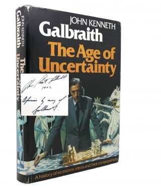 THE AGE OF UNCERTAINTY Signed 1st. John Kenneth Galbraith