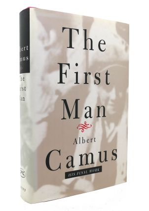 THE FIRST MAN. Albert Camus