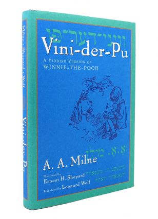 VINI-DER-PU, A YIDDISH VERSION OF WINNIE-THE-POOH Yiddish Edition. A. A. Milne