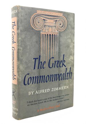 THE GREEK COMMONWEALTH Modern Library No. 207. Alfred Zimmern