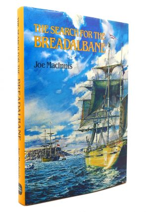 THE SEARCH FOR THE BREADALBANE. Joe MacInnis