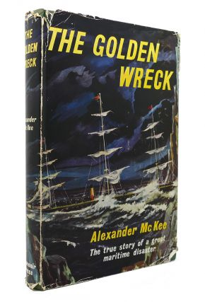 THE GOLDEN WRECK. Alexander McKee