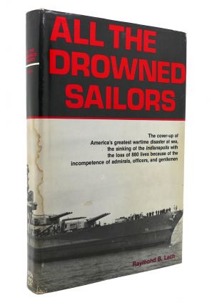 ALL THE DROWNED SAILORS. Raymond B. Lech