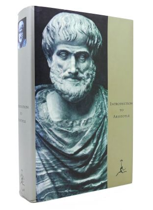 INTRODUCTION TO ARISTOTLE Modern Library. Aristotle, Richard McKeon