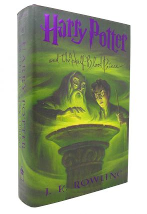 HARRY POTTER AND THE HALF-BLOOD PRINCE Book 6. J. K. Rowling