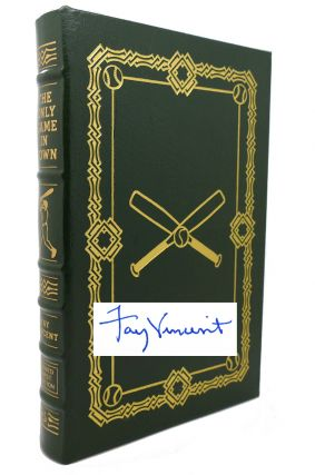 THE ONLY GAME IN TOWN Signed Easton Press