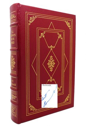 I'LL ALWAYS HAVE PARIS : Signed Easton Press. Art Buchwald