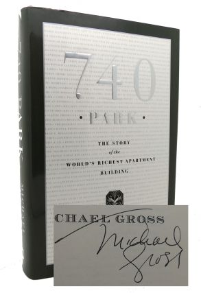 740 PARK The Story of the World's Richest Apartment Building