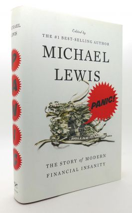 PANIC The Story of Modern Financial Insanity. Michael Lewis