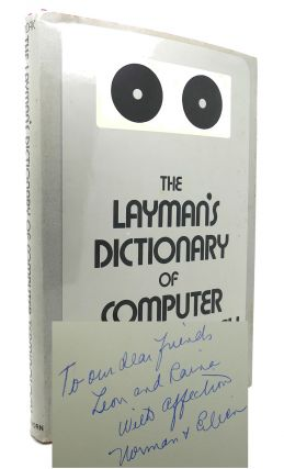 THE LAYMAN'S DICTIONARY OF COMPUTER TERMINOLOGY