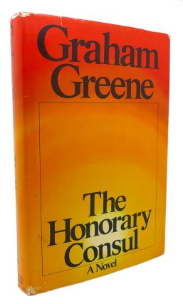 THE HONORARY CONSUL. Graham Greene