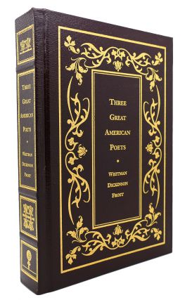 THREE GREAT AMERICAN POETS LEATHER BOUND Walt Whitman, Emily Dickinson, Robert Frost. Walt...