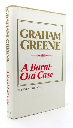 A BURNT-OUT CASE Uniform Edition. Graham Greene