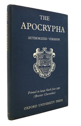 THE BOOKS CALLED APOCRYPHA According to the Authorized Version