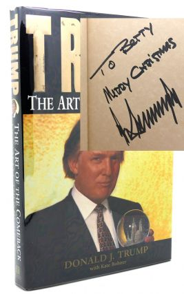 TRUMP THE ART OF THE COMEBACK Signed 1st. Donald J. Trump