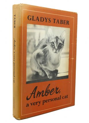 AMBER, A VERY PERSONAL CAT. Gladys Taber