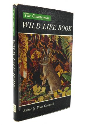 THE COUNTRYMAN WILD LIFE BOOK. Bruce Campbell