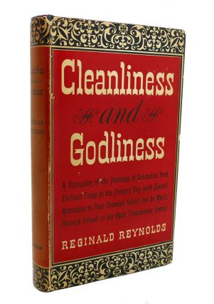 CLEANLINESS AND GODLINESS. Reginald Reynolds