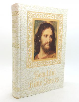 BEAUTIFUL BIBLE STORIES. Wilfred G. Rice Charles P. Roney