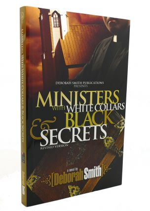 MINISTERS WITH WHITE COLLARS AND BLACK SECRETS. Deborah Smith