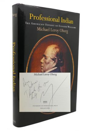 PROFESSIONAL INDIAN The American Odyssey of Eleazer Williams Early American Studies