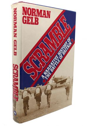 SCRAMBLE A Narrative History of the Battle of Britain