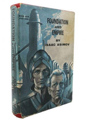 FOUNDATION TRILOGY FOUNDATION, FOUNDATION AND EMPIRE, SECOND FOUNDATION