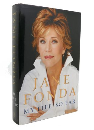 MY LIFE SO FAR. Jane Fonda