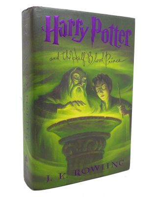 HARRY POTTER AND THE HALF-BLOOD PRINCE. J. K. Rowling